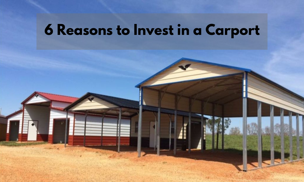 6 Reasons to Invest in a Carport Instead of a Garage
