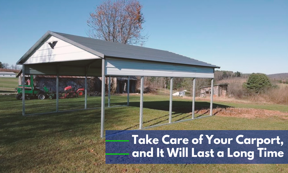 Carport Maintenance: How to Properly Maintain Your Carport