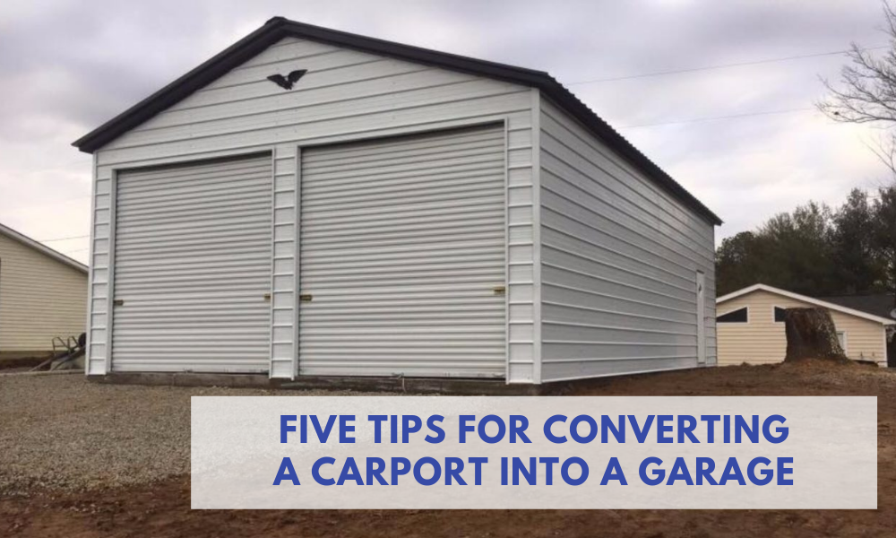 Five Tips for Converting a Carport into a Garage