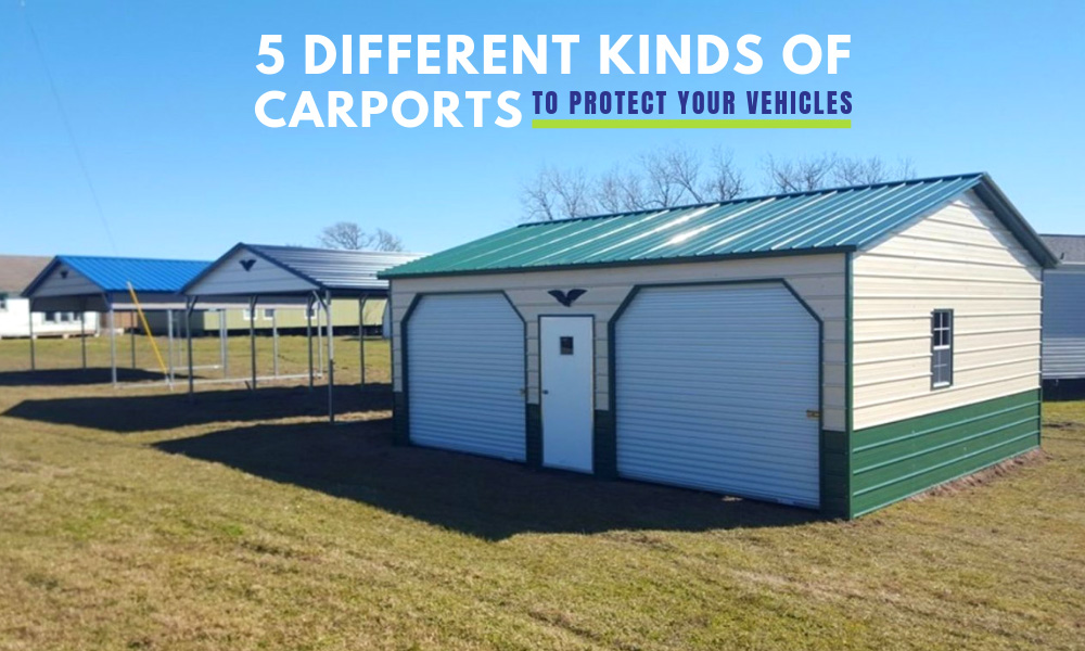 5 Different Kinds of Carports to Protect Your Vehicles