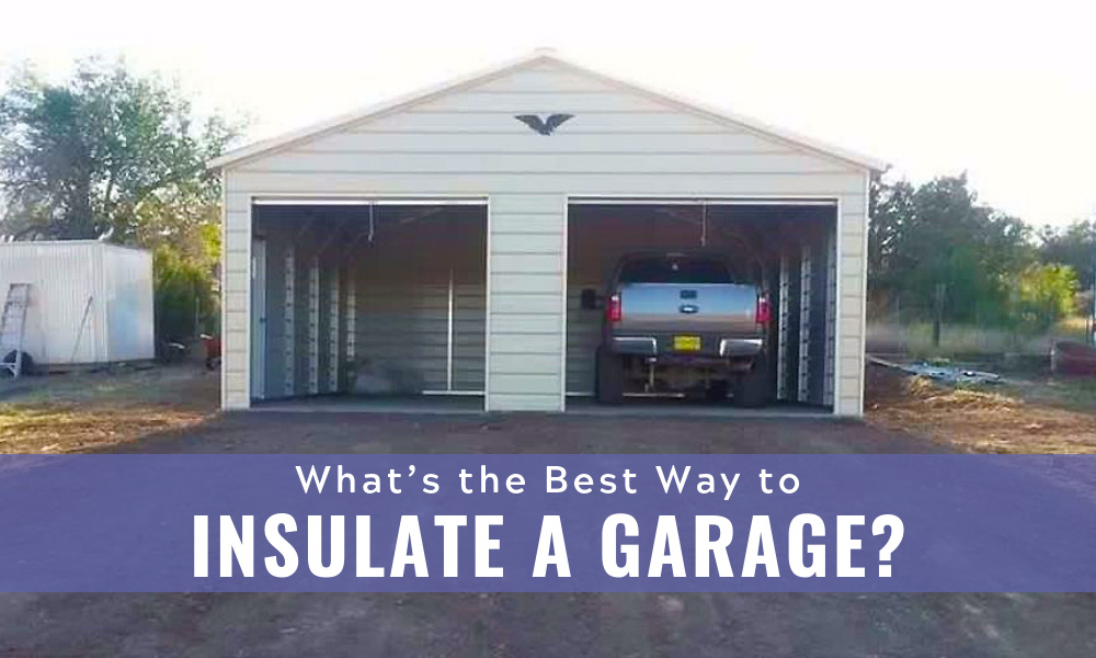 What's the Best Way to Insulate a Garage